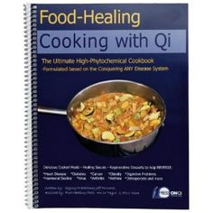 Food-Healing: Cooking With Qi Repinned by http://www.academ.nl/ & http://www.medischeqigong.nl/ #qigong #acupuncture