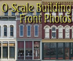 O Scale Building Front Photos, from BigChristmasTrains(tm) Inexpensive way to add depth.