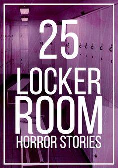 25 Unbelievably Awkward Locker Room Horror Stories