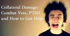 Collateral Damage: Combat Vets, PTSD and How to Get Help  http://www.emaxhealth.com/12026/ptsd-is-collateral-damage-combat-vets-get-help  This is a wonderful story by a university professor.