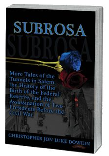 Sub Rosa: A Continuing Look at Tunnels, Politics, and Drugs Within the Foundation of Our Country New Age, New Books, Writing, History, Illustrator, House, Historia, Home