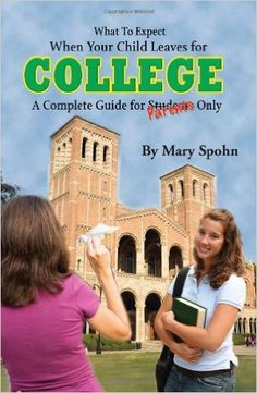 What to Expect When Your Child Leaves for College: A Complete Guide for Parents Only: Amazon.de: Mary Spohn: Warehouse Deals