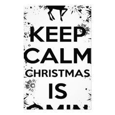 #KEEP CALM IT CHRISMAS IS COMING.ai Stationery - #keepcalm
