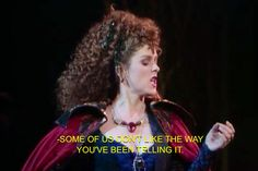 Into the Woods- The Witch is the best! Bernadette Peters was wonderful in the role!