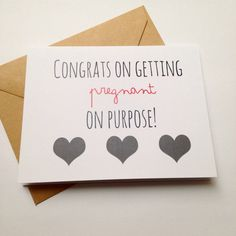 Funny Baby Congratulations Card / Pregnant on Purpose /