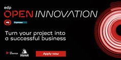 Fabrica de Startups  EDP Open Innovation  Newsletter