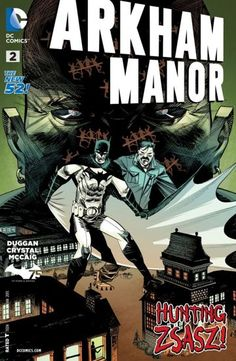 Arkham Manor (2014-) #2 - When Batman goes undercover in Arkham Manor, we learn just how important inmate Jack Shaw is to his mission.