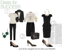 "Dress for success: 3 ""You'd be stupid not to hire me"" outfits"
