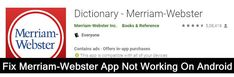 How To #Fix #Merriam-Webster #App Not #Working On #Android. 1: Check #Internet Connection. 2: Hard #Reboot Your Device. 3: #Charge Your Device. 4: #Uninstall And Reinstall The Merriam-Webster #App.6: #Update The App