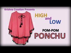 (153) PONCHO || How to make High Low Pom Pom Poncho || हाई लौ पोम पोम पोंचू कैसे बनाये - YouTube Baby Frock Pattern, Frock Patterns, Clothing Patterns, Sewing Patterns, Kurti Neck Designs, Sleeve Designs, Blouse Designs, Dress Designs, Myanmar Dress Design