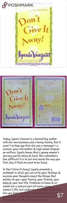Self Awareness & Affirmations Workbook New - Never Used (Front has residue from price stickers)  Softcover - 128 pgs  Don't Give It Away - A Workbook of Self-Awareness & Self-Affirmations for Young Women  As Seen on Oprah Other