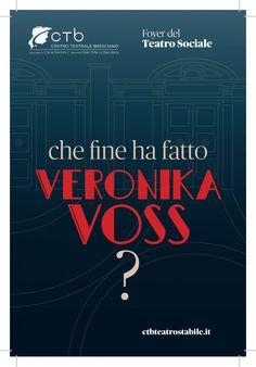 Brescia, Nuovo Eden e Teatro Sociale, serie di incontri Che Fine Ha Fatto VeroniKa Voss?