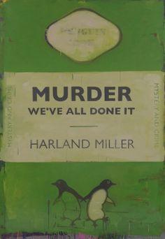 Murder - We've All Done It - Harland Miller - 2011 ~ETS #books #strangetitles
