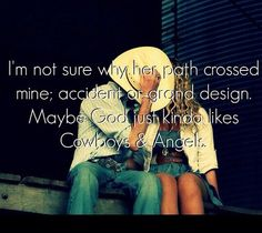 Speed Dating - Quote & Saying About Dating Cowboys and angels quotes cute couples music kiss god country song lyrics angels Country Music Quotes, Country Music Lyrics, Country Songs, Country Couples Quotes, Southern Quotes, Country Girl Life, Cute N Country, Country Girls, Country Living