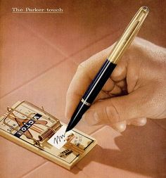 "Parker Pen 1955; that's a ""51"", and an excellent depiction of how much pressure a fountain pen needs to write."
