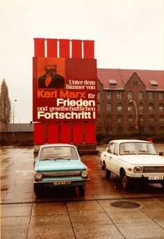 Under The Banner Of Karl Marx For Peace And Social Progress!, East Berlin, 1983 (via here)
