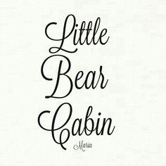 ~**Little Bear Cabin**~