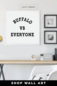 Culver and Cambridge's Minimalist Buffalo vs Everyone Print. Our black and white sports print is a bold, modern art touch featuring your favorite city! Geography prints make a great pair or a set of three or four to celebrate all your favorite places. Our city prints and state posters also make perfect housewarming gifts and going away gifts! || culverandcambridge.com || Buffalo vs Everybody, Buffalo Poster || #poster #artprint #walldecor Minimalist Dorm, Minimalist Dining Room, Minimalist Apartment, Dining Room Wall Decor, Office Wall Decor, Poster Poster, Posters, Buffalo Print, Dorm Walls