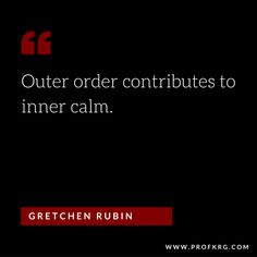 Quotable: Gretchen Rubin on Order