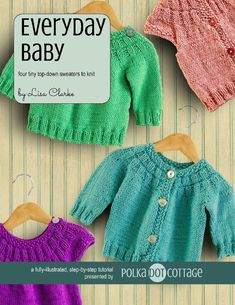 Four tiny top-down sweaters to knit!Based on the Everyday Cardigan and Everyday Pullover patterns that were designed for adult women, Everyday Baby is a collection of simple quick knits for Newborn to 4T.The main pattern (View A) is a long-sleeved cardigan with a ribbed yoke and seed-stitch accents. View B switches out the long sleeves for simple cap sleeves, which are created with the use of short rows. Views C and D are pullover variations, one for each sleeve length.Knit almost entirely…