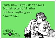 Is a scottish accent intimidating personality