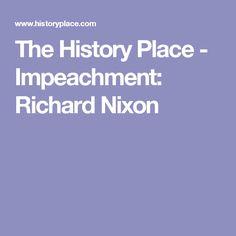 The History Place - Impeachment: Richard Nixon