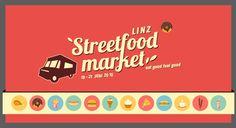 Der erste Streetfood Market in Linz von 19 - 21 Juni 2015. Streetfood Market, Streetfood Festival, Catering, 21 Juni, Street Food, Austria, Marketing, Feelings, Linz