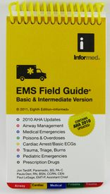 Field Guide: InforMed EMS (BLS version) 8th edition