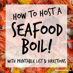 How to Host a Seafood Boil! It's the most fun summer party EVER! Includes printable list and directi Shrimp Boil Party, Crawfish Party, Seafood Party, Seafood Dinner, Cajun Seafood Boil, Seafood Broil, Seafood Boil Recipes, Lobster Party, Lobster Boil