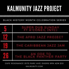 Kalmunity Vibe Collective in association with Cafe Campus Resonance Cafe and IMSOOMG is proud to present our 13th annual Black History Month Celebration Series. Featuring unique themes highlighting black creators innovators legends & revolutionaries throughout the month of February.  Our weekly series kicks off on Sunday February 3rd at Cafe Resonance with a special tribute to Dub Reggae featuring live and direct from New York by way of Jamaica on his Genre Fluid tour K'Coneil.  The party…