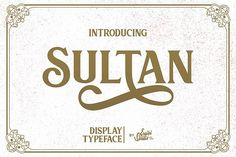 Sultan - Typeface Font #dispalyfont #seriffont #ornament #logo #branding #swash #alternate #titling #cool #clean