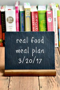 Real Food Meal Plan Week 154 is full of healthy dinner recipes for early spring nights. We're still on comfort food in my house this time of year!