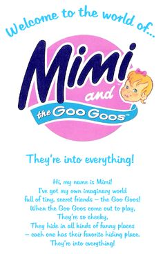 Mimi and the Goo Goos. Fab little surprise toys - more fun than a Kinder egg!