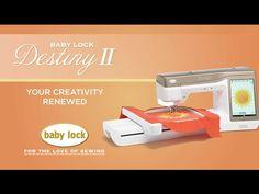 Introducing the Baby Lock Destiny II