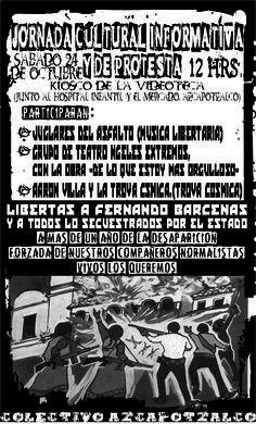 Ayotzinapa: a más de un año. Acto solidario en Azcapotzalco, 24 de octubre, 12 horas, kiosco de la videoteca