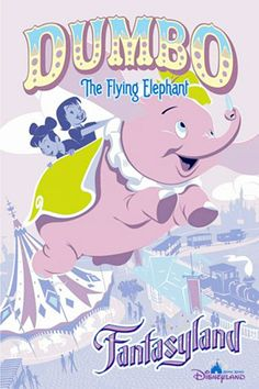 #Disney_Attraction_Posters #FANTASYLAND #Dumbo_The_Flying_Elephant