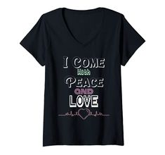 Womens I Come With Peace and Love V-Neck T-Shirt MUGAMBO