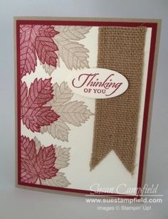 Magnificent Maple with Burlap Ribbon by suestampfield - Cards and Paper Crafts at Splitcoaststampers