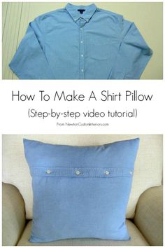 How To Make A Shirt Pillow from NewtonCustomInteriors.com - Learn how to turn that old shirt into a fun pillow - includes step-by-step video tutorial!