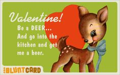 lol... Not quite the valentines I like but still funny stuff!!