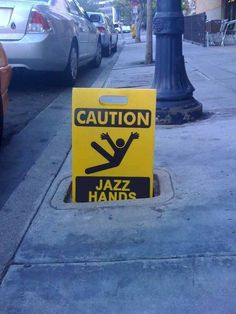 No jazz hands! Funny signs