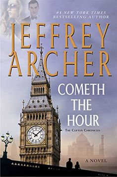 Cometh the Hour (Clifton Chronicles) by Jeffrey Archer