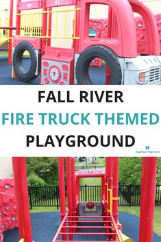 Fall River Fire Truck Themed Playground (right next to a REAL fire station!!)