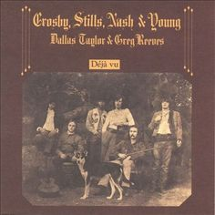 April 1970 - Crosby Stills Nash & Young went to on the US album chart with Deja Vu. The first album which saw Neil Young joining Crosby, Stills and Nash featured three US Top 40 singles: 'Teach Your Children', 'Our House' and 'Woodstock' Rock Album Covers, Classic Album Covers, Music Album Covers, Jimi Hendrix, Lps, The Velvet Underground, Creedence Clearwater Revival, Joe Cocker, Michael Jackson Bad