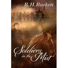 Buy Soldiers In The Mist by R. Burkett and Read this Book on Kobo's Free Apps. Discover Kobo's Vast Collection of Ebooks and Audiobooks Today - Over 4 Million Titles! World Of Fantasy, Fantasy Romance, Life And Death, Mythical Creatures, Book Format, Time Travel, Civilization, Mists, Soldiers