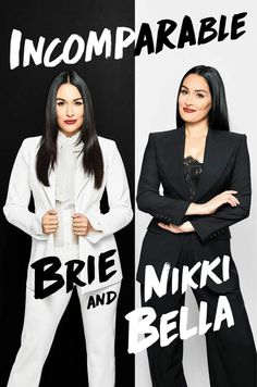 """Read """"Incomparable"""" by Brie Bella available from Rakuten Kobo. A raw, honest, and revealing co-memoir by Brie and Nikki Bella: twin sisters, WWE Hall of Fame inductees, and stars of t. Nikki Bella, The Bella Twins, Bella Sisters, Twin Sisters, Mew York Times, Wwe Lucha, Wwe Womens, Total Divas, Popular Books"""