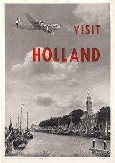 KLM, Visit Holland - Vintage Posters - Galerie 123 - The place to find vintage art Poster Ads, Advertising Poster, Visit Holland, Old Signs, Air France, Vintage Art, Vintage Graphic, Vintage Travel Posters, Old Pictures