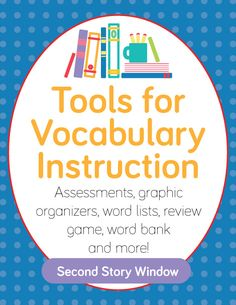 """Tools for Vocabulary Instruction: A Teacher Resource Pack // recent feedback: """"Amazing resources at a great price! I cannot wait to incorporate many of these activities into my vocabulary instruction. Thank you! :)"""""""