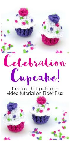 Celebration Cupcake, free crochet pattern + full video tutorial on Fiber Flux Crochet Cupcake, Crochet Food, Cute Crochet, Crochet Baby, Knit Crochet, Crochet Owls, Crocheted Toys, Knitted Dolls, Crochet Animals