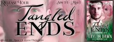 Living Indie Book & Author Blog: RELEASE TOUR - TANGLED ENDS BY TAYLOR DAWN